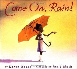 """""""Come on Rain!"""" Book Cover"""