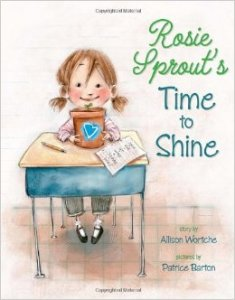"""Rosie Sprouts Time to Shine"" Book Cover"