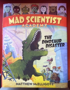 """Mad Scientist Academy: The Dinosaur Disaster"" book cover"
