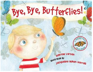 """Bye, Bye, Butterflies! Book Cover"