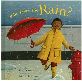 """Who Likes the Rain?"" Book Cover"