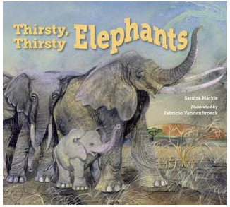 """Thirsty, Thirsty Elephants"" book cover"