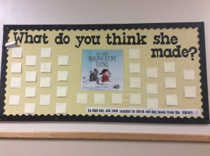 "Picture of the interactive bulletin board I made about ""The Most Magnificent Thing"""