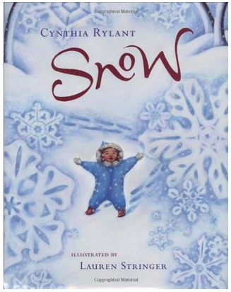 """Picture book cover of """"Snow"""" by Cynthia Rylant"""