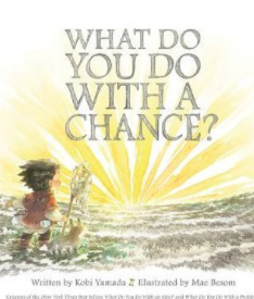 "Book Cover for ""What do you do with a Chance?"""