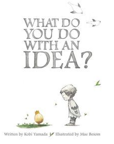 "Book Covers of: ""What do you do with an Idea?"" and ""What do you do with a Problem?"""