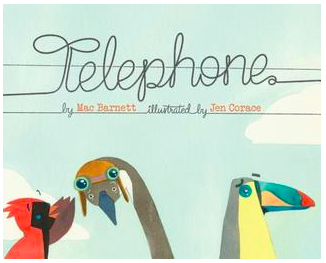 """Telephone"" by Mac Barnett Book Cover"