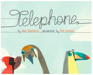 """Telephone"" by Mac Barnett Book Cover"