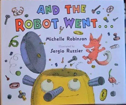 """""""And the Robot Went..."""" Book Cover"""